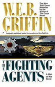 """The fighting agents"" av W.E.B Griffin"