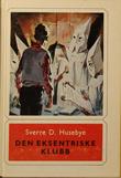 """""""Den eksentriske klubb"""" av Sverre D. Husebye"""