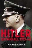 """""""Hitler: Downfall 1939-1945 Volume 2"""" av Volker Ullrich"""