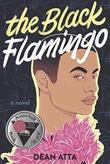 """""""The Black Flamingo"""" av Dean Atta"""