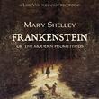 """Frankenstein or The Modern Prometheus"" av Mary Wollstonecraft Shelley"
