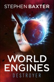 """World Engines Destroyer"" av Stephen Baxter"