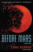 """""""Before Mars (Planetfall #3)"""" av Emma Newman"""