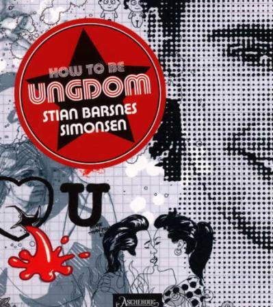 """""""How to be ungdom"""" av Stian Barsnes Simonsen"""