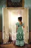 """The Thief of Lanwyn Manor Cornwall #2"" av Sarah E. Ladd"