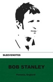 """Sleevenotes"" av Bob Stanley"