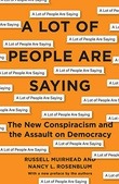 """""""A Lot of People Are Saying The New Conspiracism and the Assault on Democracy"""" av Russell Muirhead"""