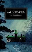 """""""De gales hus roman"""" av Karin Fossum"""