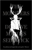 """The Monsters we deserve"" av Marcus Sedgwick"