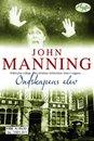 """""""Ondskapens elev"""" av John Manning"""