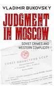 """""""Judgment in Moscow: Soviet Crimes and Western Complicity"""" av Vladimir Bukovsky"""