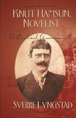 """""""Knut Hamsun, Novelist A Critical Assessment"""" av Sverre Lyngstad"""