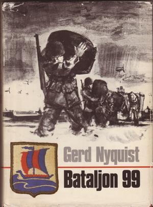 """""""Bataljon 99"""" av Gerd Nyquist"""