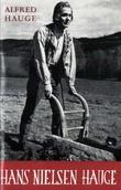 """""""Hans Nielsen Hauge Guds vandringsmann"""" av Alfred Hauge"""