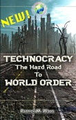 """Technocracy The Hard Road to World Order"" av Patrick M Wood"