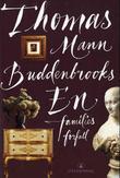 """""""Buddenbrooks - en families forfall"""" av Thomas Mann"""