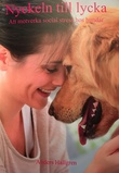 """""""Nyckeln till lycka att motverka social stress hos hundar"""" av Anders Hallgren"""