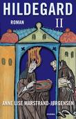 """""""Hildegard II"""" av Anne Lise Marstrand-Jørgensen"""