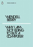 """""""Why I am not going to buy a computer"""" av Wendell Berry"""