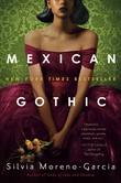 """""""Mexican Gothic"""" av Silvia Moreno-Garcia"""