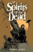 """Edgar Allan Poe's Spirits of the dead"" av Richard Corben"