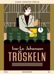 """""""Tröskeln memoarer från 30-talet"""" av Ivar Lo-Johansson"""