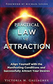 """""""Practical Law of Attraction"""" av Victoria M. Gallagher"""