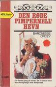 """""""Den røde pimpernells hevn Sir Percy Hits Back"""" av Emmuska Orczy"""