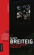 """""""Folk har begynt å banke på noveller"""" av Bjarte Breiteig"""