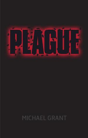 """Plague - A Gone Novel"" av Michael Grant"