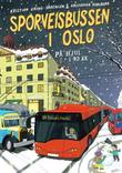 """""""SPORVEISBUSSEN I OSLO PÅ HJUL I 90 ÅR"""" av Kristian Krohg-Sørensen"""