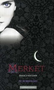 """Merket - en house of night-roman"" av P.C. Cast"