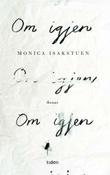 """""""Om igjen roman"""" av Monica Isakstuen"""