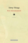 """Dirty things - essays"" av Stig Sæterbakken"