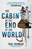 """""""The Cabin at the End of the World"""" av Paul Tremblay"""
