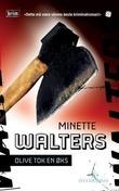 """""""Olive tok en øks"""" av Minette Walters"""
