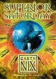"""Superior Saturday (The Keys to the Kingdom)"" av Garth Nix"