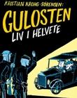 """""""Gulosten liv i helvete"""" av Kristian Krohg-Sørensen"""