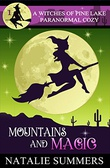 """Mountains and Magic Witches of Pine Lake #1"" av Natalie Summers"
