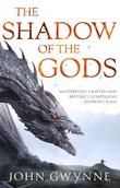 """The shadow of the gods"" av John Gwynne"