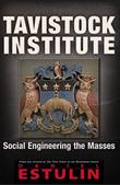 """""""Tavistock Institute Social Engineering the Masses"""" av Daniel Estulin"""