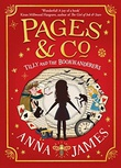 """""""Tilly and the Bookwanderers Pages & Co #1"""" av Anna James"""