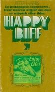 """""""Happybiff en pedagogisk tegneserie, hvor leseren avgjør om den er utopisk eller ikke"""" av Peter Haars"""