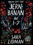 """""""Jernbanan Del 1-7"""" av Sara Lidman"""