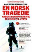 """""""En norsk tragedie"""" av Aage Storm Borchgrevink"""