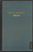 """""""Uke 43 Roman"""" av Hanne Rstavik"""
