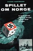 """""""Spillet om Norge"""" av Sverre Hartmann"""