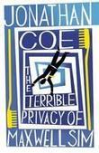 """The terrible privacy of Maxwell Sim"" av Jonathan Coe"