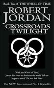 """Crossroads of twilight book ten of The wheel of time"" av Robert Jordan"
