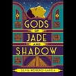"""Gods of Jade and Shadow"" av Silvia Moreno-Garcia"